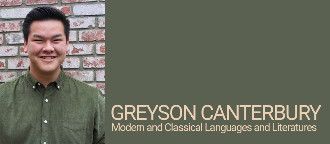 Greyson Canterbury, Modern and Classical Languages and Literatures Student of Distinction