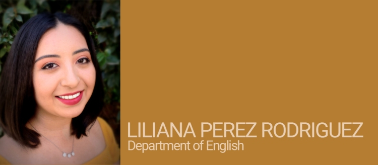 Liliana Perez Rodriguez, Department of English Student of Distinction