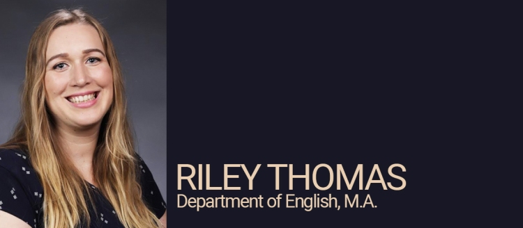 Riley Thomas, Department of English Student of Distinction
