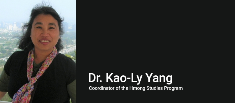 Dr. Kao-Ly Yang, Coordinator of the Hmong Studies Program