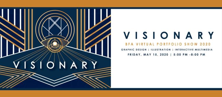 Visionary - BFA Virtual Portfolio Show