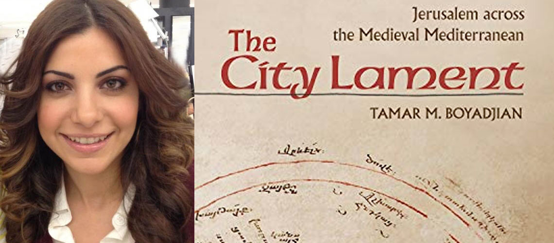 "Dr. Tamar M. Boyadjian and her book cover ""The City Lament: Jerusalem Across the Medieval Mediterranean."""
