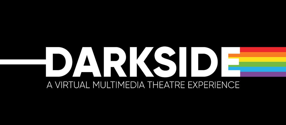 Darkside (logo) a virtual multimedia theatre experience.