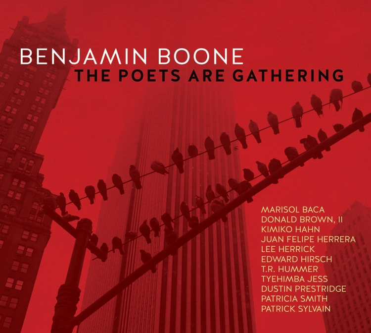Benjamin Boone The Poets Are Gathering Album cover