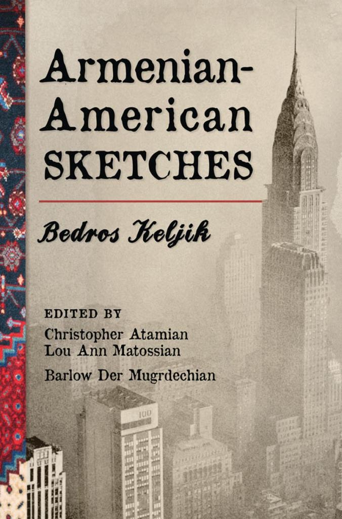 Bedros Keljik's Armenian-American Sketches book cover