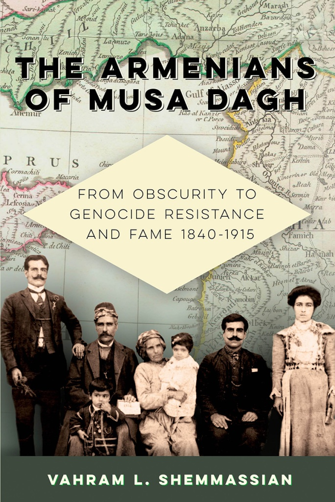 The Armenians of Musa Dagh: From Obscurity to Genocide Resistance and Fame 1840-1915 book cover