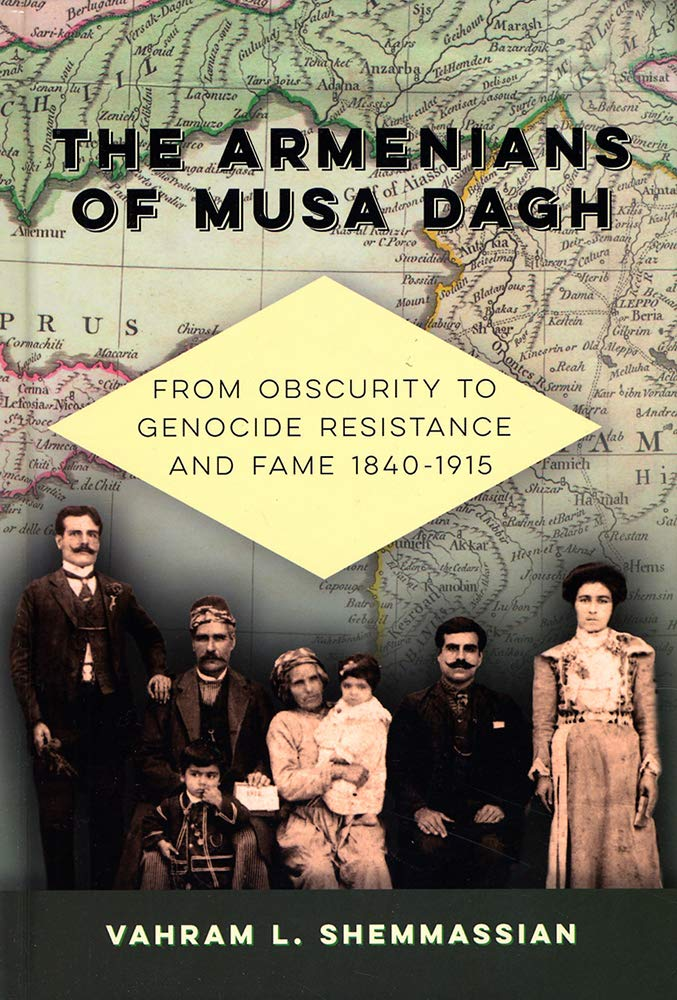 'The Armenians of Musa Dagh: From Obscurity to Genocide Resistance and Fame 1840-1915' book cover