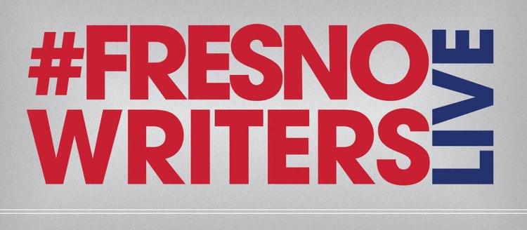 #FresnoWritersLive