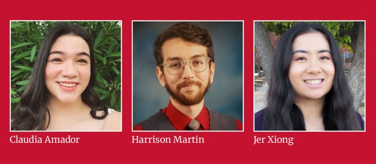 Department of English Students of Distinction Claudia Amador, Harrison Martin and Jer Xiong