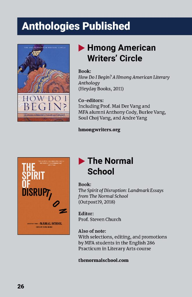 Anthologies published: Hmong American Writer's Circle, The Normal School. Please download accessible PDF.
